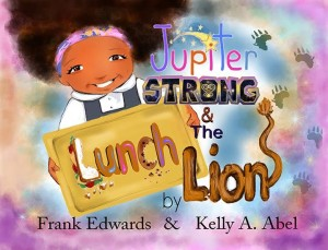 Jupiter Strong & The Lunch Lion