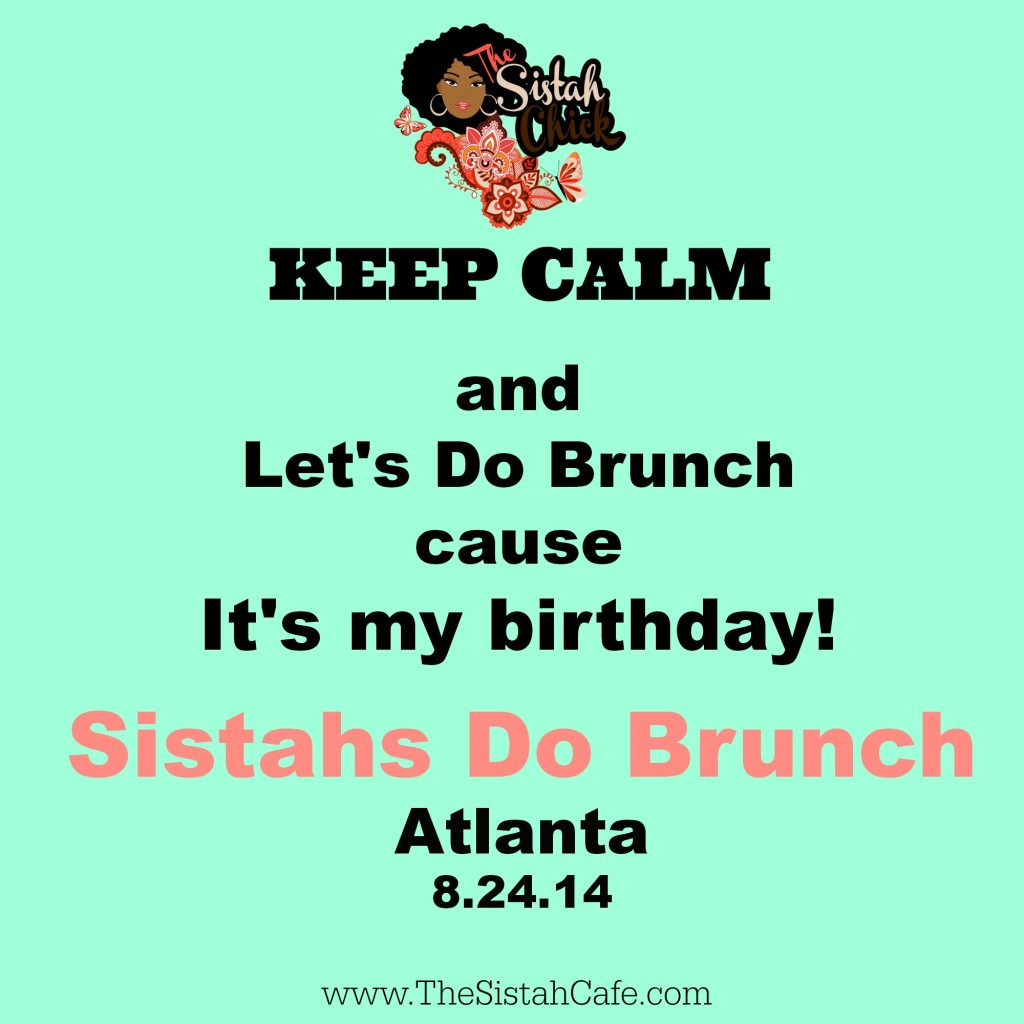 Sistahs Do Brunch Birthday