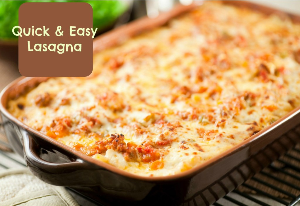 quick easy lasagna