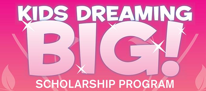 Dream Kids Scholarship Program