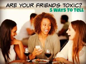 toxic-friends