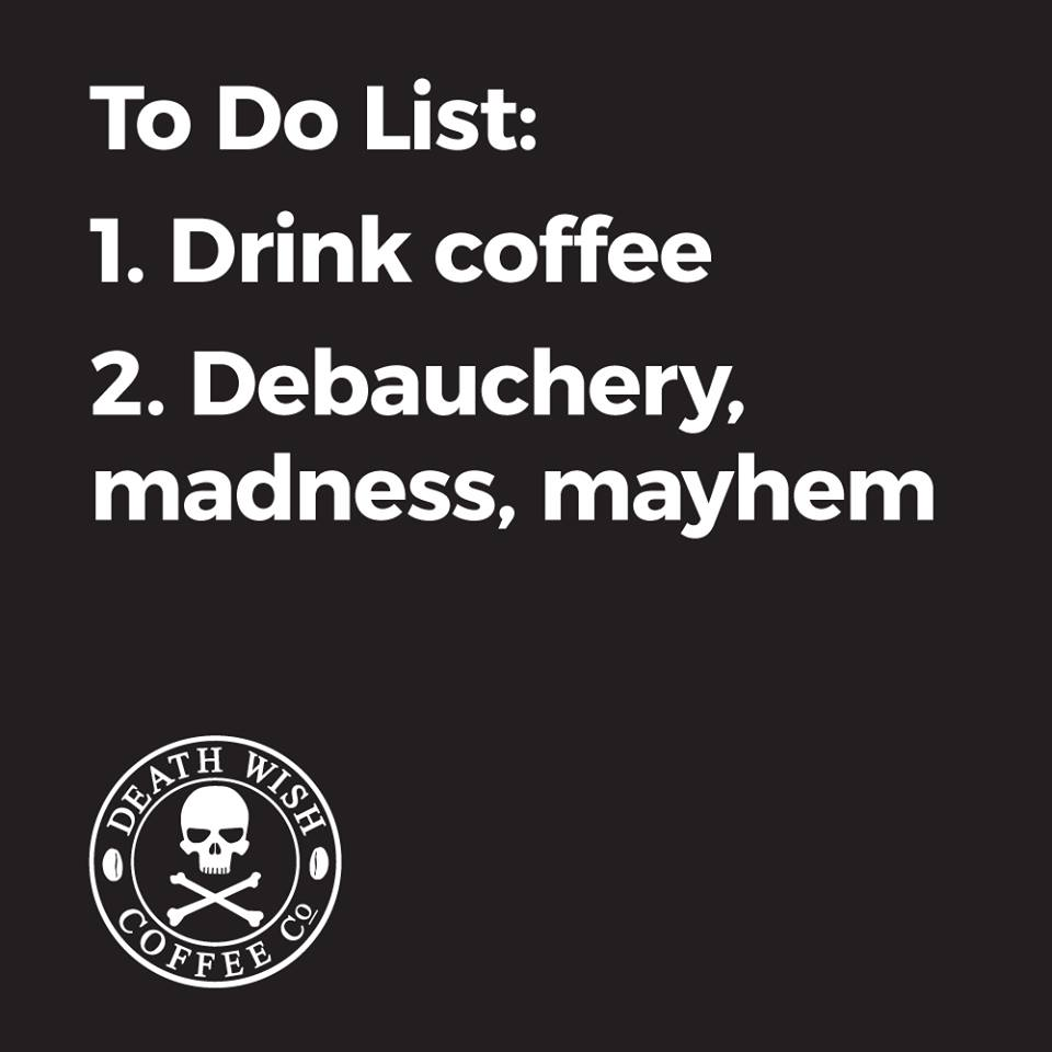 Image result for death wish coffee meme