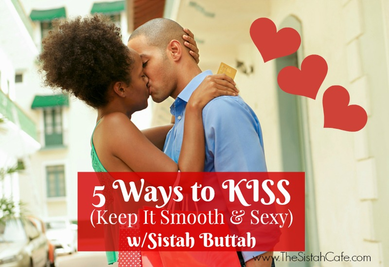 kiss-with-sistah-buttah