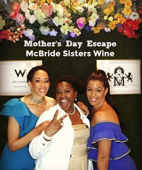 mothers-day-escape-mcbride-sisters