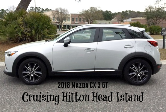 cruising hilton head island in 2018 mazda cx 3 gt the. Black Bedroom Furniture Sets. Home Design Ideas